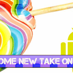 Android 5.0 Lollipop – An Awesome New Take on Android