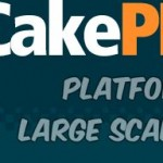 CakePHP – Best platform for building large scale web application