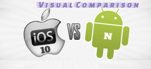 iOS 10 Vs Android N Visual Comparison