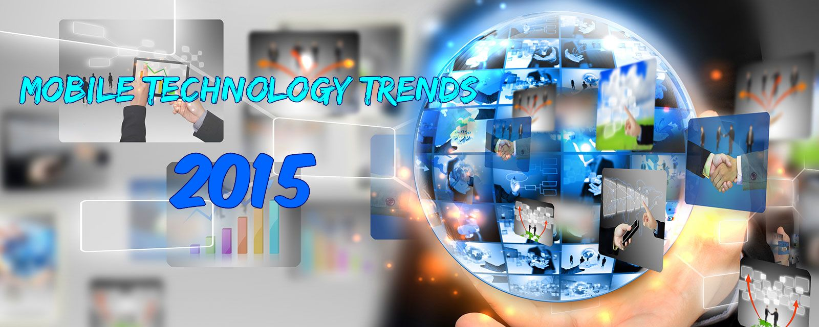 Top 10 mobile technology trends to witness in 2015