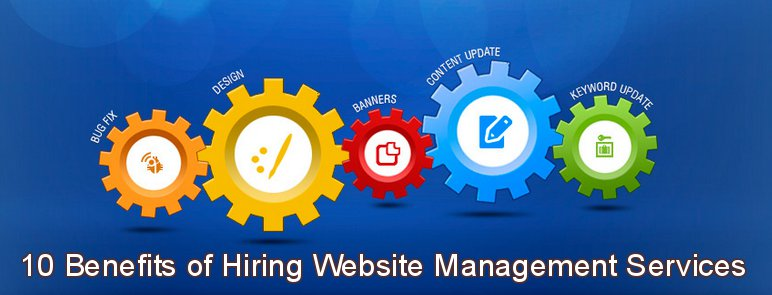 10 Benefits of Hiring Website Management Services