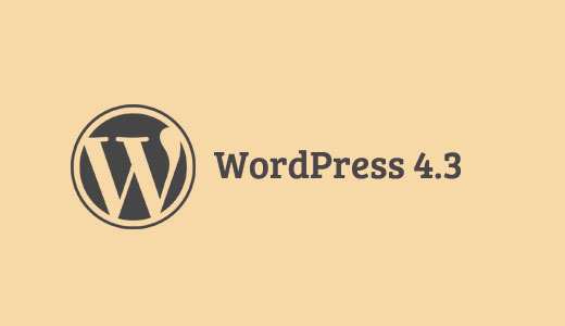 More about WordPress 4.3