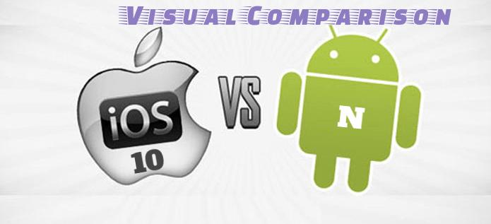 iOS 10 Vs Android N: Visual Comparison